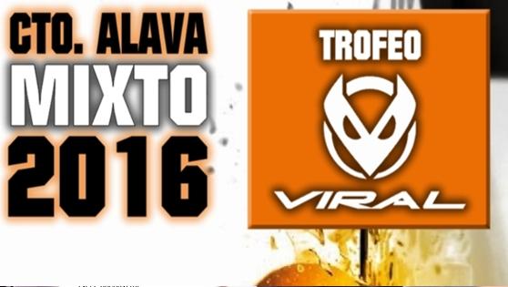 Cto. Alava Mixto - Trofeo VIRAL